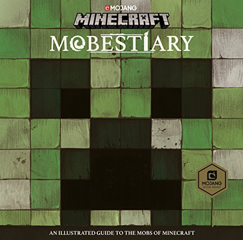 Minecraft Mobestiary: An official Minecraft book from Mojang Hardcover – Large Print, 12 Oct. 2017