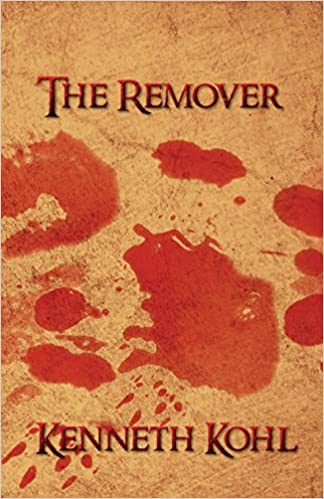The remover kenneth kohl 9781500558345 amazon books fandeluxe Image collections