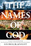 img - for Names of God: Fully Illustrated--More Than 250 Names and Titles of God the Father, Jesus the Son, and the Holy Spirit book / textbook / text book
