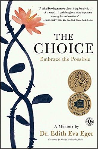 28d6fb394 The Choice: Embrace the Possible: Dr. Edith Eva Eger: 9781501130793: Amazon.com:  Books