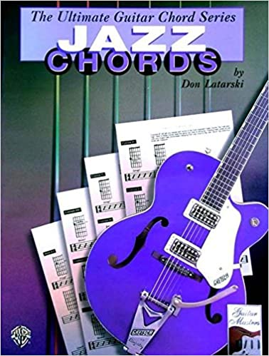Ultimate Guitar Chords: Jazz Chords (The Ultimate Guitar Chord Book ...