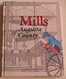 Mills of Augusta County 9780975274538