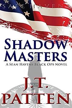 SHADOW MASTERS: A Sean Havens Black Ops Novel (SAFE HAVENS Book 1)