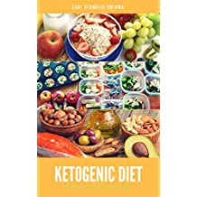 Ketogenic Diet: Delicious and Easy Recipes: Ultimate Ketogenic Diet Cookbook with Healthy & Easy Recipes