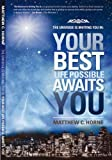The Universe Is Inviting You In : Your Best Life Possible Awaits You, Horne, Matthew C., 0979455006