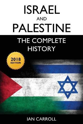Israel and Palestine: The Complete History