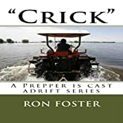 'Crick': A Prepper Is Cast Adrift, Book 2 | Ron Foster