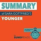 Summary of Sara Gottfried's Younger: Key Takeaways & Analysis Hörbuch von  Sumoreads Gesprochen von: Melissa Disney