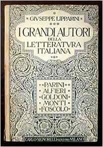 I grandi della letteratura italiana. Papini, Alfieri