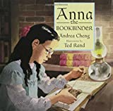 Anna the Bookbinder, Andrea Cheng, 0802788319