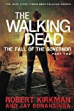 Walking Dead: The Fall of the Governor: Part Two (The Walking Dead Series)