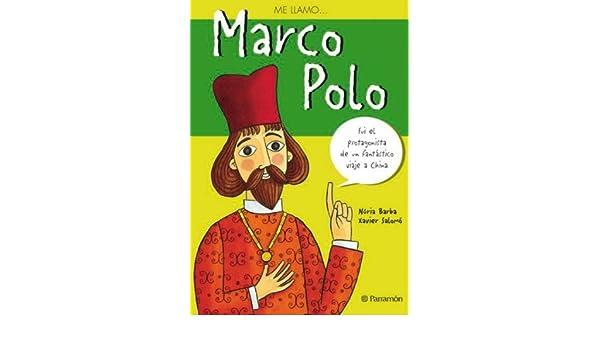 ME LLAMO MARCO POLO Me Llamo / My Name Is Spanish Edition by Nuria ...