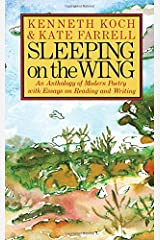 Sleeping on the Wing: An Anthology of Modern Poetry with Essays on Reading and Writing Mass Market Paperback