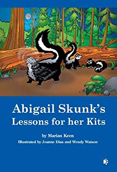 Abigail Skunk's Lessons for her Kits by [Keen, Marian]