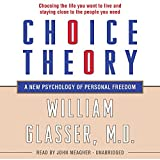 img - for Choice Theory: A New Psychology of Personal Freedom book / textbook / text book
