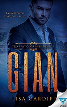 Gian (Trassato Crime Family Book 1) by [Cardiff, Lisa]