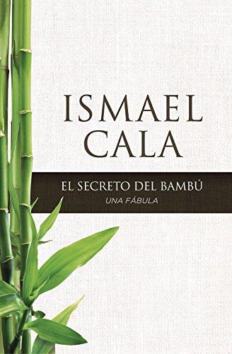El secreto del Bambú: Una fábula (Spanish Edition)