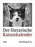 Der literarische Katzenkalender 2018: Zweifarbiger Wochenkalender