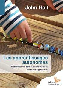 Les apprentissages autonomes par Holt