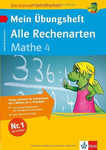 Mein Übungsheft Alle Rechenarten 4. Klasse: Mathematik