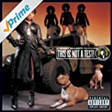 This Is Not A Test! [Explicit]