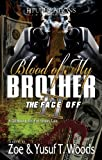 Blood of My Brother II: The Face Off