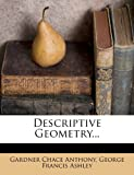 Descriptive Geometry..., Gardner Chace Anthony, 1274329388