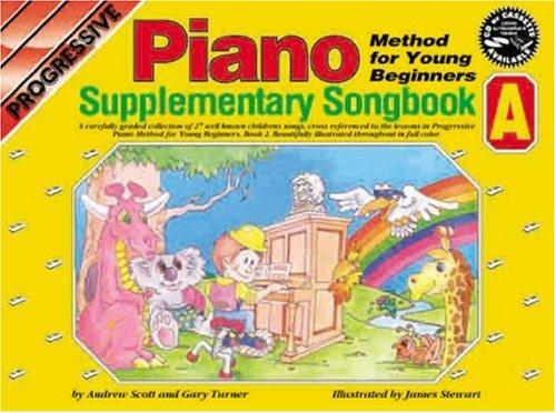 CP11838 - Progressive Piano Method for Young Beginners: Supplimentary Songbook A (Progressive Young Beginners)