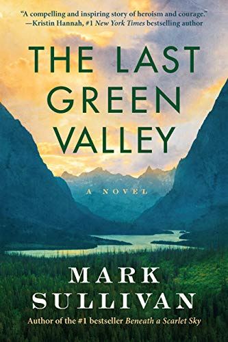 Book Cover: The Last Green Valley: A Novel