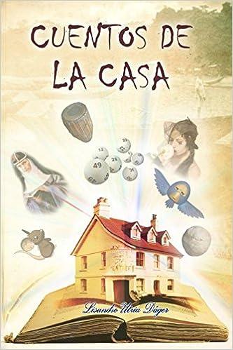 Cuentos del Hogar (Spanish Edition)