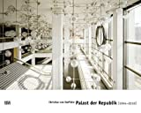 Palast der Republik (1994-2010), Knut Ebeling, Manfred Schmalriede, 3775727213