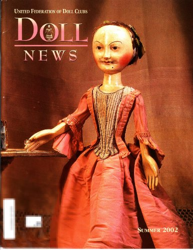 Cynthia Doll Costume (DOLL NEWS magazine Summer 2002 (United Federation of Doll Clubs, Volume 51 Number 4, Madame Alexander, Bleuette & Her Wardrobe, The Lipfert Legacy, Costume Dolls, Early wooden dolls to the 1850s))