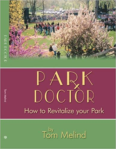 Park Doctor: How to Revitalize your Park