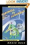 Farewell, My Lunchbag: A Chet Gecko M...