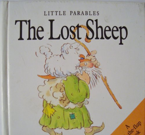 The Lost Sheep (Little Parables) -