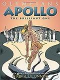Apollo: The Brilliant One (Olympians)