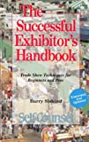 The Successful Exhibitor's Handbook, Barry Siskind, 155180090X