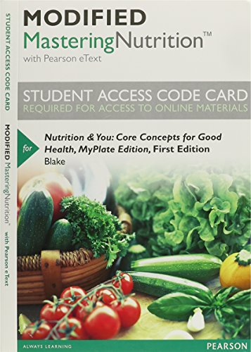 Modified MasteringNutrition with MyDietAnalysis with Pearson eText -- Standalone Access Card -- for Nutrition & You:
