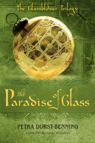 The Paradise of Glass (The Glassblower