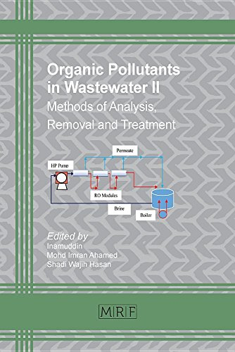 Organic Pollutants in Wastewater II: Methods of Analysis, Removal and Treatment (Materials Research Foundations)