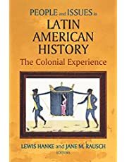 People and Issues in Latin American History Vol I
