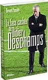 La face cachée de Didier Deschamps par Pascuito