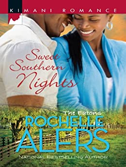 Sweet Southern Nights (The Eatons Book 8) by [Alers, Rochelle]