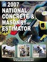 2007 National Concrete & Masonry Estimator