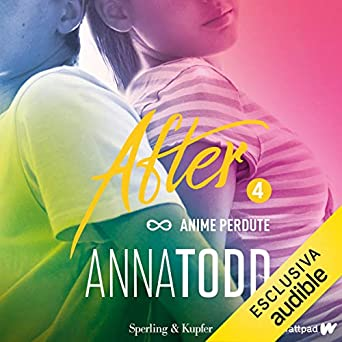 Anna Todd - After 04. Anime perdute (2019). mp3 - 320kbps