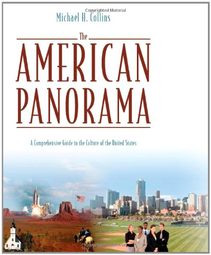 American Panorama: A Comprehensive Guide to the Culture of the United States