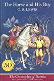 The Horse and His Boy (The Chronicles of Narnia, Full-Color Collector's Edition)