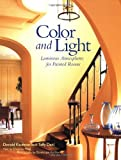 img - for Color and Light: Luminous Atmospheres for Painted Rooms by Donald Kaufman (1999-04-27) book / textbook / text book