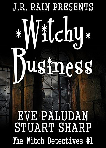 Witchy Business (Witch Detectives - Book 1