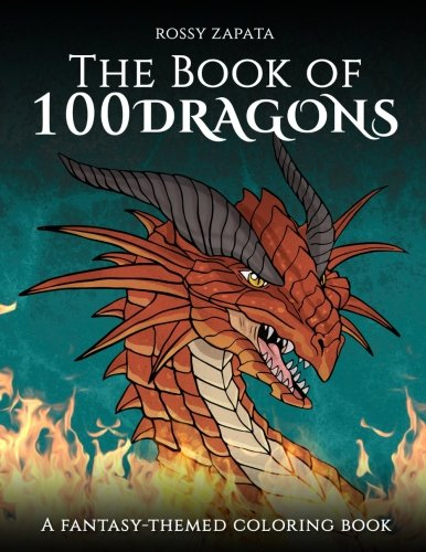 The Book of 100 Dragons: A Fantasy-themed coloring book ()